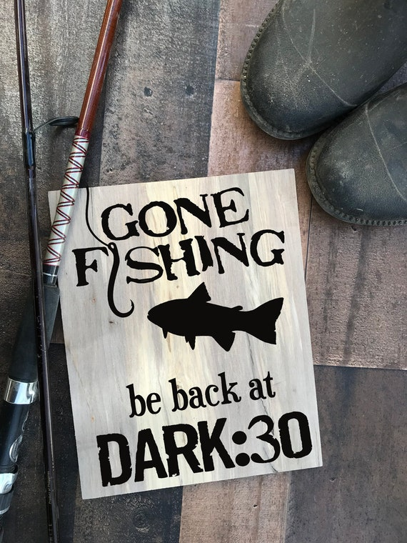 Gone Fishing Sign And Fishing Decor For Fishing Lovers Etsy Awesome Gone Fishing Signs Decor