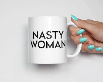 Nasty Woman Coffee Mug | Hillary Clinton 2016