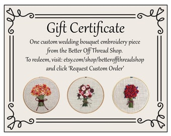 "Gift Certificate - One Custom 5"" Hand-embroidered Wedding Bouquet"