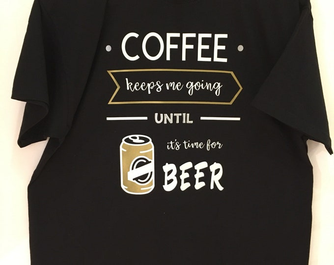 Black coffee inspired quote tshirt
