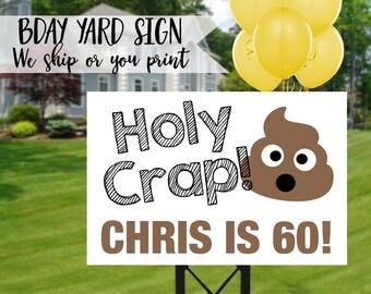 Poop Emoji Birthday Sign Yard Holy Crap 60th Party