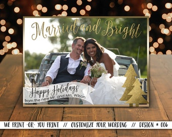 Married and Bright Christmas Card, Newlywed Christmas Card, Christmas Photo Card, Newlywed Holiday Card, Couples Holiday Card