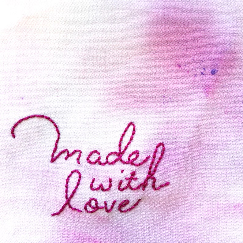 Made With Love  Hand Embroidered on Hand Painted Fabric