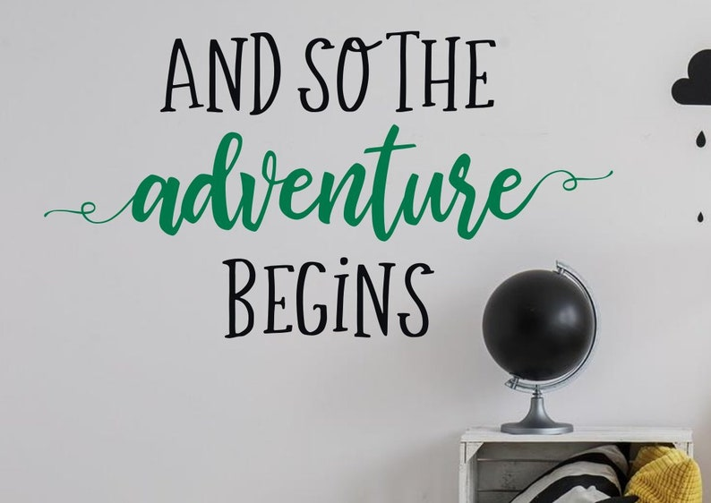 And so the adventure begins decor And so the adventure begins wall decal removable vinyl decal And so the adventure begins wall decor