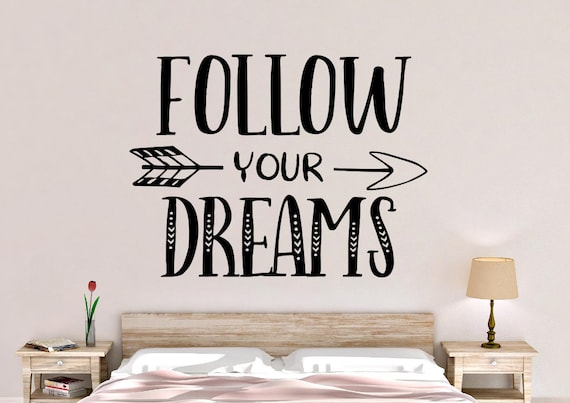 follow your dreams wall decal follow your dreams wall art | etsy