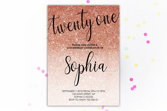 21st Birthday Invitation Rose Gold Glitter Twenty One Birthday Etsy