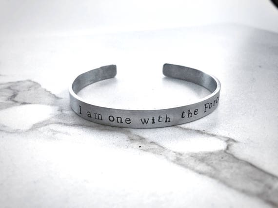 Hand Stamped Quote Bracelet I Am One With The Force Etsy