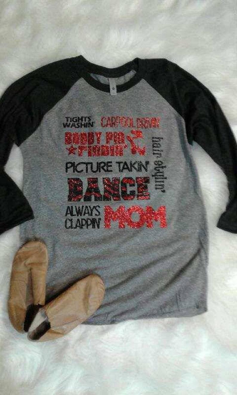 3e4c13e03 Dance Mom Glitter Raglan Shirt/ Woman/ Grandma/ Shirt/ Dance/ | Etsy