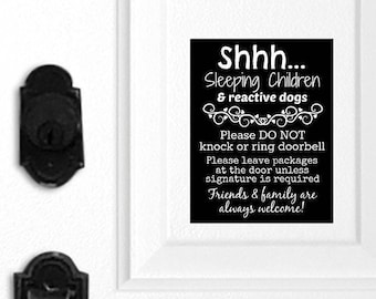 Sleeping Children Sign, Protective Dogs Sign, Barking Dogs, Sleeping Sleeping Magnet, Do Not Knock, Do Not Ring Doorbell, Leave Packages 020