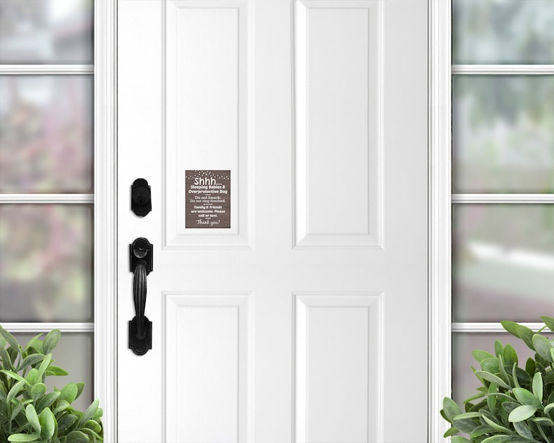 Sleeping Babies and Overprotective Dog Door Magnet Do Not Knock 007 Please Call or Text Sign Family and Friends are Welcome Door Magnet