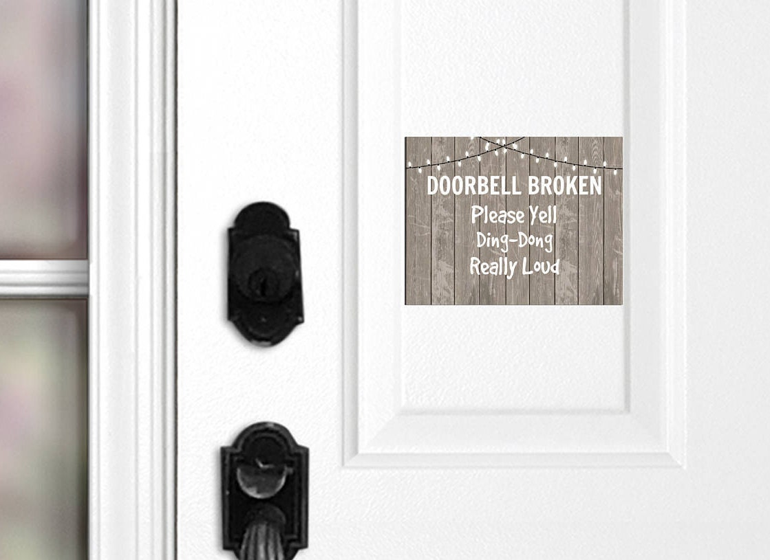 Doorbell Broken Please Yell Ding Dong Really Loud Door Magnet Etsy Bell Circuit Sign Comedy Funny No Soliciting Do Not Disturb Wood 032