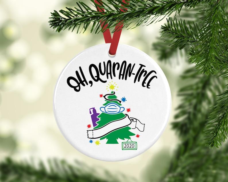 Quarantine Ornament Funny Pandemic Ornament Covid-19 image 0