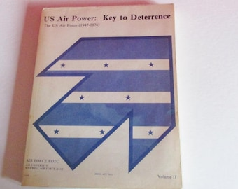 """ROTC Softcover """"US Air Power: Key to Deterrence"""" Volume II"""