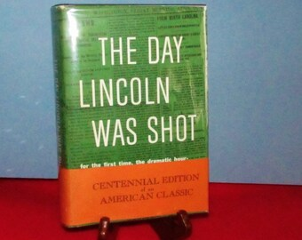 """Centennial Edition """"The Day Lincoln Was Shot"""" by Jim Bishop"""