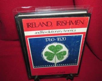 Ireland, Irishmen and Revolutionary America 1760-1820 by David N. Doyle - HARDCOVER