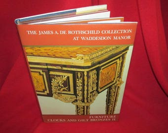 The James De Rothschild Collection at Waddesdon Manor Vol II