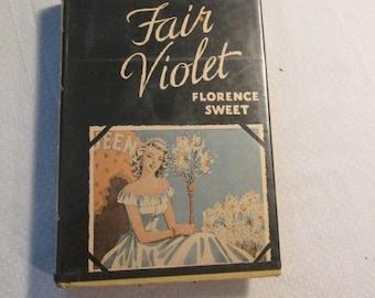 """Arcadia House Romance Novel, """"Fair Violet"""""""