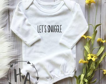 Let's Snuggle (front) Best Snuggles Ever (back) Baby Gown (WHITE)   Newborn Gown / Going Home Outfit / Baby Shower Gift