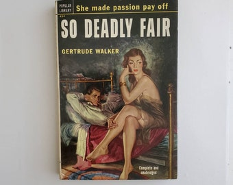 Vintage 1950s Pulp Fiction Paperback Book - So DeadlyFair - 50s Home Decor 50's Collectible Books - Popular Library Book