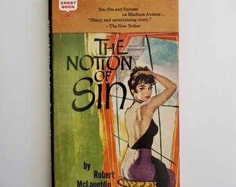 Vintage 1950s Pulp Fiction Paperback Book - The Notion ofSin - 50s Home Decor 50's Collectible Books - Vintage Crest Book