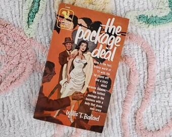 Vintage 1950s Pulp Fiction Paperback Book - The Package Deal - 50s Home Decor 50's Collectible Books - Vintage Bantam Books