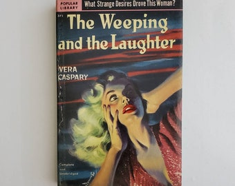 Vintage 1950s Pulp Fiction Paperback Book - The Weeping And The Laughter- 50s Home Decor 50's Collectible Books - Popular Library Book