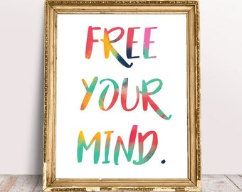 Free your mind, Typography Poster, Abstract print, Good vibes, Printable art, Motivational print, Digital Download, Inspirational print
