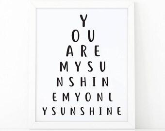 You are my sunshine my only sunshine, Printable art, nursery decor, typography print, my sunshine, room decor wall art print, sunshine print