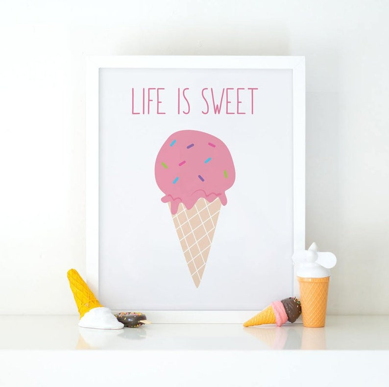 graphic regarding Ice Cream Printable known as Lifetime Is Lovable, Ice product, printable artwork, nursery decor, nursery wall artwork, electronic prints, nursery artwork, printable wall artwork, prints, child female