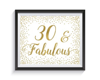 Thirty And Fabulous Funny 30th Birthday Sign Gold Confetti Party Decorations Gift Printable 8x10 Decor Ideas