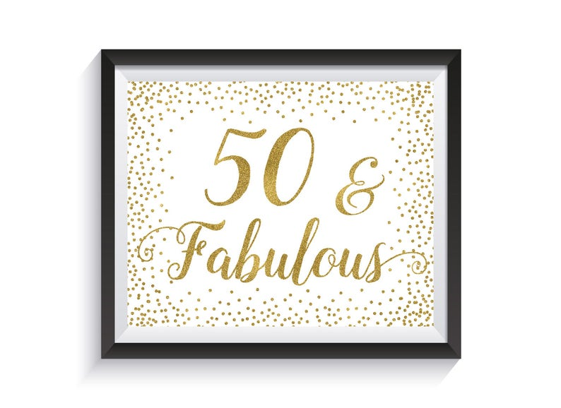 Fifty And Fabulous Funny 50th Birthday Sign Gold Confetti