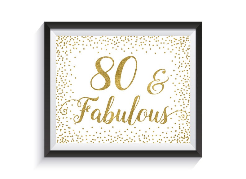 Eighty And Fabulous Funny 80th Birthday Sign Gold Confetti