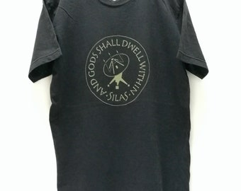 a4ce0496 SILAS And Gods Shall Dwell Within t shirt size M