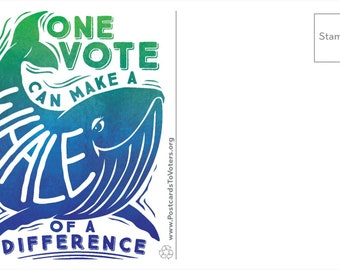 Be a Voter Postcards, Whale of a Difference design, Blank Back, 100 Postcards