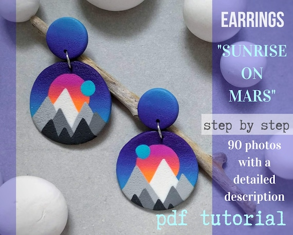"Tutorial earrings ""sunrise on mars"" from polymer clay tutorial PDF by Varya Jewelry"
