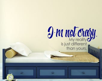 I'm Not Crazy - Quote -  Mural Wall Decal For Home Bedroom Living Room (668-02)