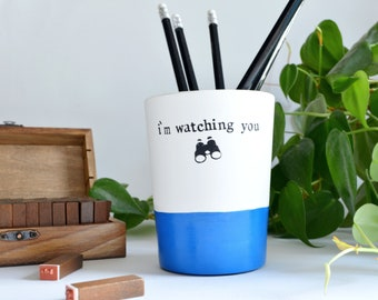 """Student desk pencil cup """"i'm watching you!"""" gift, tidy office essentials"""