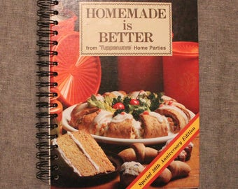 Homemade is Better from Tupperware Home Parties
