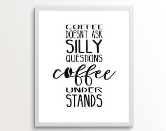 Coffee Wall Art, Coffee Decor, Coffee Print, Wall Art Quotes, Wall Art Funny, Kitchen Wall Art, Kitchen Decor, Coffee, Kitchen Decor