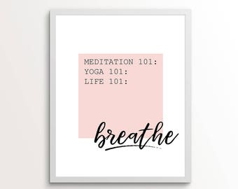 Breath Sign, Yoga Gifts, Meditation Gifts, Breath In Breath Out Move On, Meditation Wall Art, Yoga Wall Decor, Meditation Room, Yoga Wall
