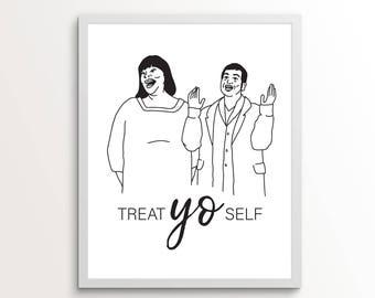 Treat Yo Self, Treat Yo Self Print, Treat Yo Self Wall Art, Treat Yo Self Art, Parks And Rec Art, Parks & Rec, Black And White Wall Art, Yo
