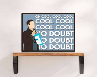 Brooklyn Nine Cool No Doubt Jake Peralta Digital Download Printable Typography Print Wall Art Home Decor Gifts