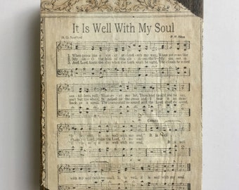 It is Well with My Soul - vintage hymn sheet music  - Wall Hanging/Shelf Decor