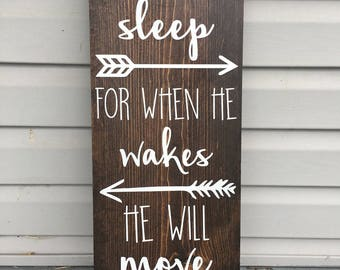Let Him Sleep for When He Wakes He Will Move Mountains | Handmade Wooden Sign | Home Decor | Nursery Decor | Baby Nursery |