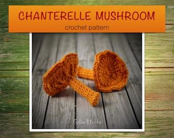 CHANTERELLE MUSHROOM Crochet Pattern PDF - Crochet mushroom pattern Amigurumi mushroom pattern Crochet food patterns Play Food Mushroom