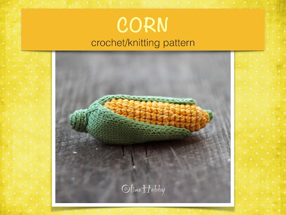 CORN Crochet Pattern PDF - Crochet corn pattern Crochet vegetables ...
