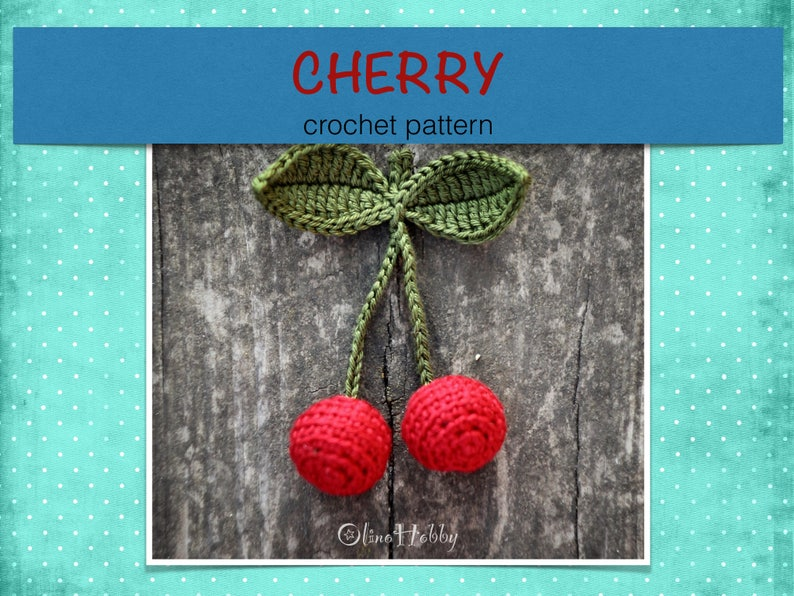 CHERRY crochet pattern PDF  Crochet fruit pattern Crochet image 0