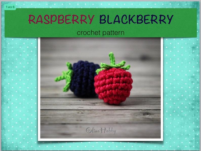 RASPBERRY BLACKBERRY Crochet Pattern PDF  Crochet blackberry image 0