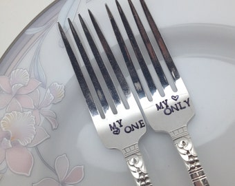 Custom wedding forks, my one, my only.  Handstamped vintage, engagement silverware, gift, customized with wedding date