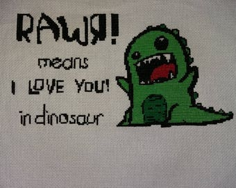 Rawr ! means I love you ! in dinosaur